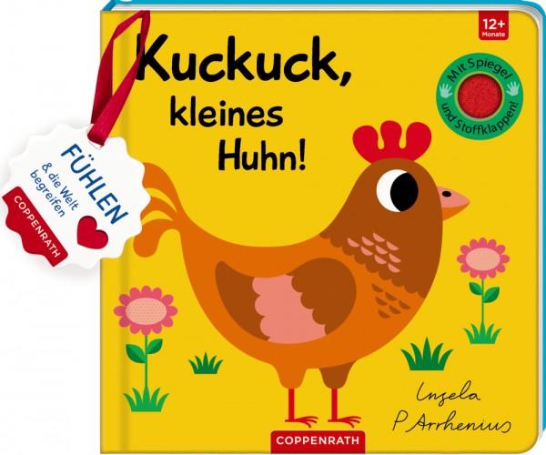 Kuckkuck, kleines Huhn!