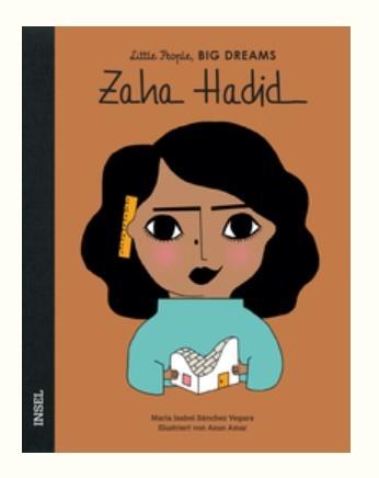 Little People, BIG DREAMS - Zaha Hadid
