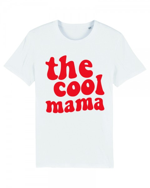 whatelse The cool Mama Shirt
