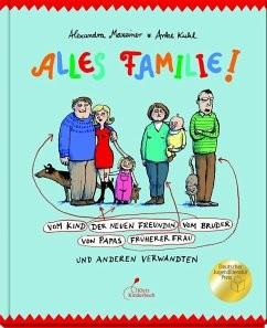 Alles Familie!Alexandra Maxeiner, Anke Kuhl