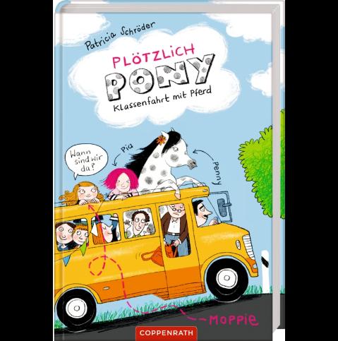 Plötzlich Pony - Klassenfahrt mit Pferd. Bd 2 Patricia Schröder
