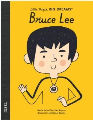 Little People, BIG DREAMS - Bruce Lee