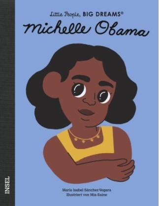 Little People, BIG DREAMS - Michelle Obama