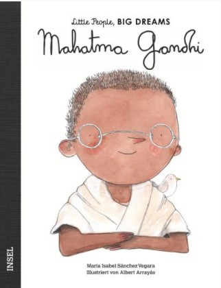 Little People, BIG DREAMS - Mahatma Gandhi